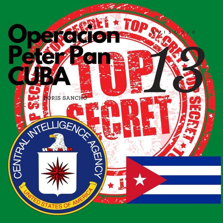 Cómo ocurrió la Operacion Peter Pan (Cuba)