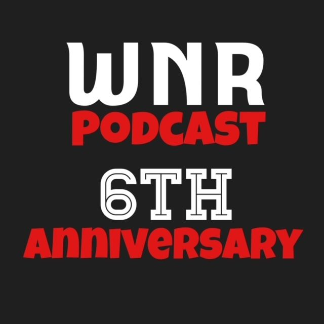 WNR350 6TH ANNIVERSARY SHOW