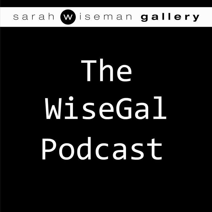 WiseGal from the Sarah Wiseman Gallery