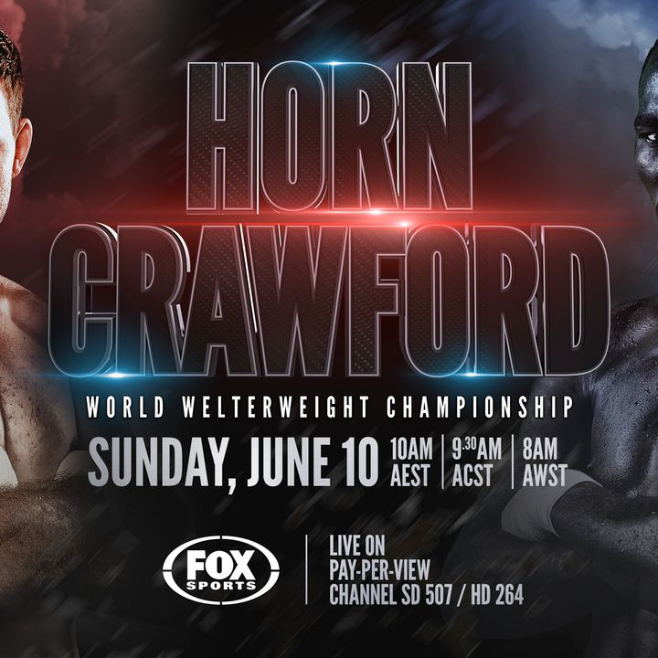 Inside Boxing Weekly: Crawford-Horn Preview, Tyson Fury Returns and Boxing News