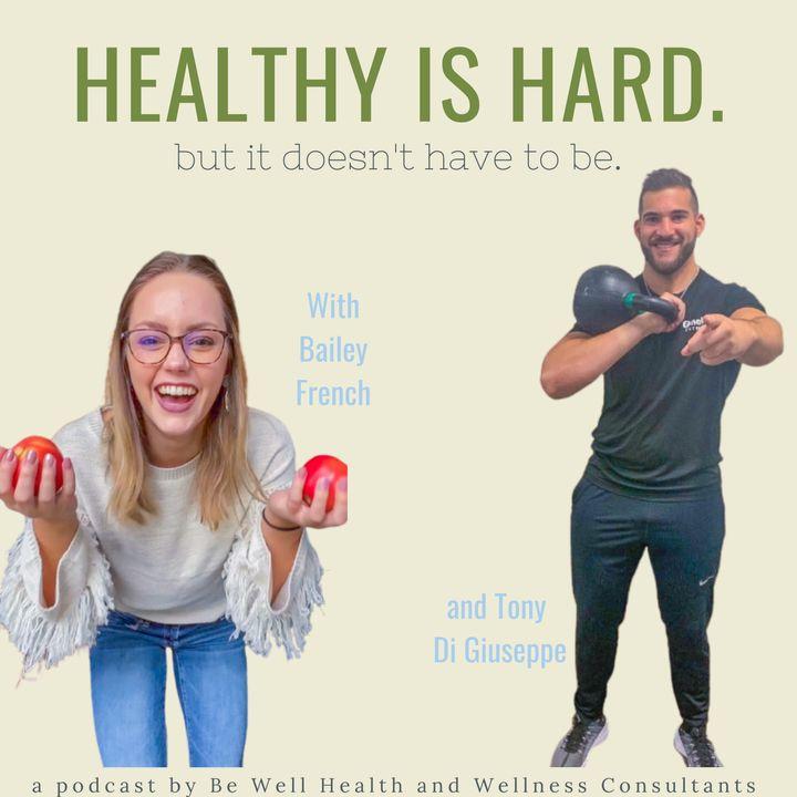 Ep. 1- Healthy Shouldn't be Hard