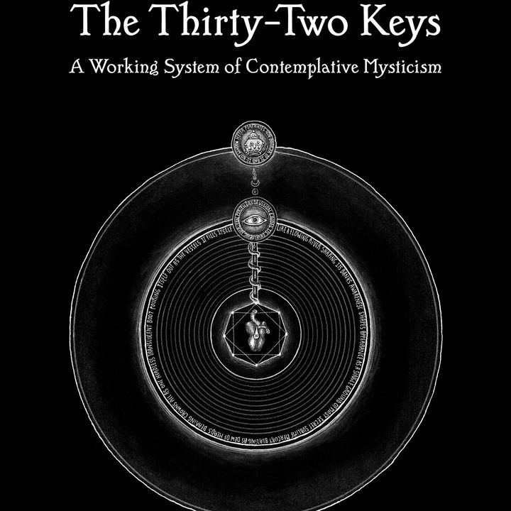 David Chaim Smith - Kabbalistic Contemplative Mysticism & His New Book The 32 Keys