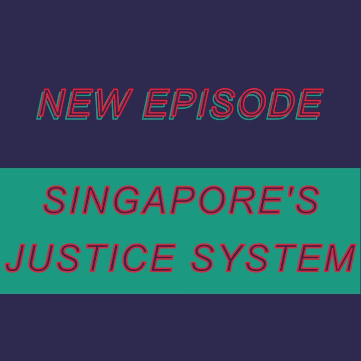 026 - Singapore's Justice System