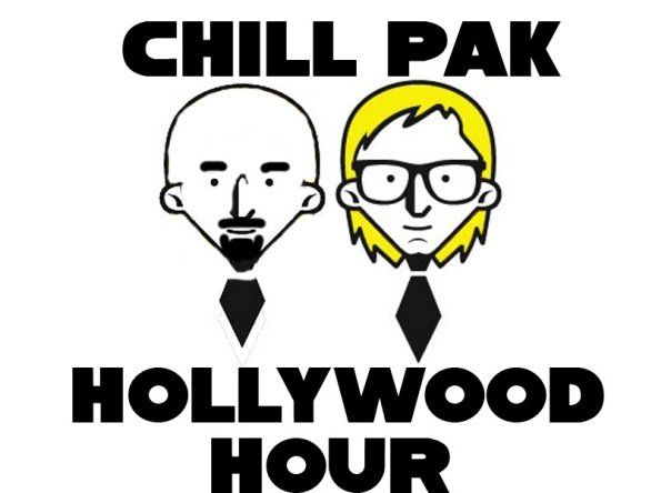 Chillpak Hollywood Hour #341