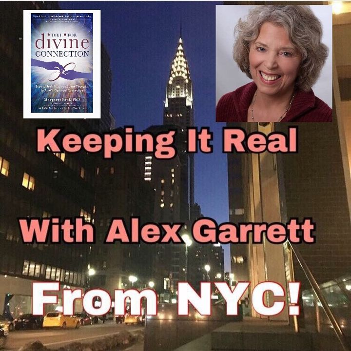Keeping It Real 1-8-19: Dr. Margaret Paul Joins Alex