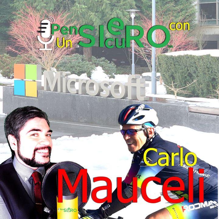 UnPensieroSicuroCon Carlo Mauceli #CTO di #Microsoft #Italia e la #geopolitica della #cybersecurity