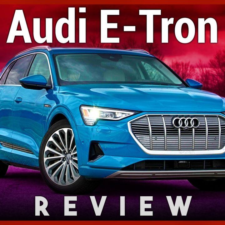 Hands-On Tech: Audi E-Tron Review