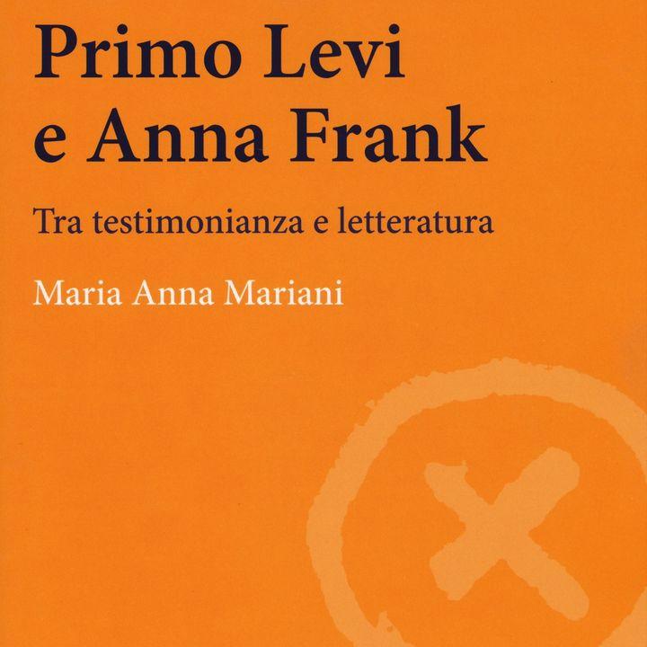"""Maria Anna Mariani """"Primo Levi e Anna Frank"""""""