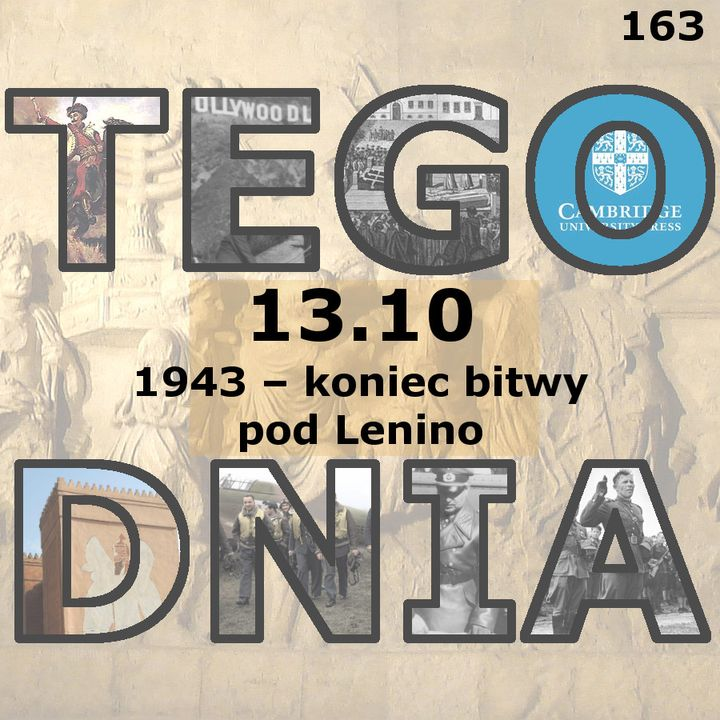 Tego dnia: 13 października (koniec bitwy pod Lenino)