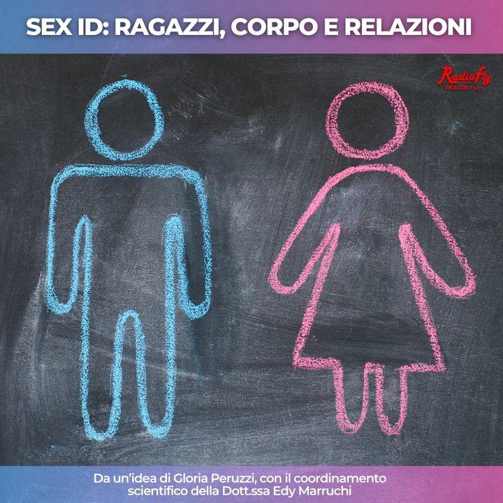 SEX ID: Riflessioni sui legami contemporanei | Giovani e adulti