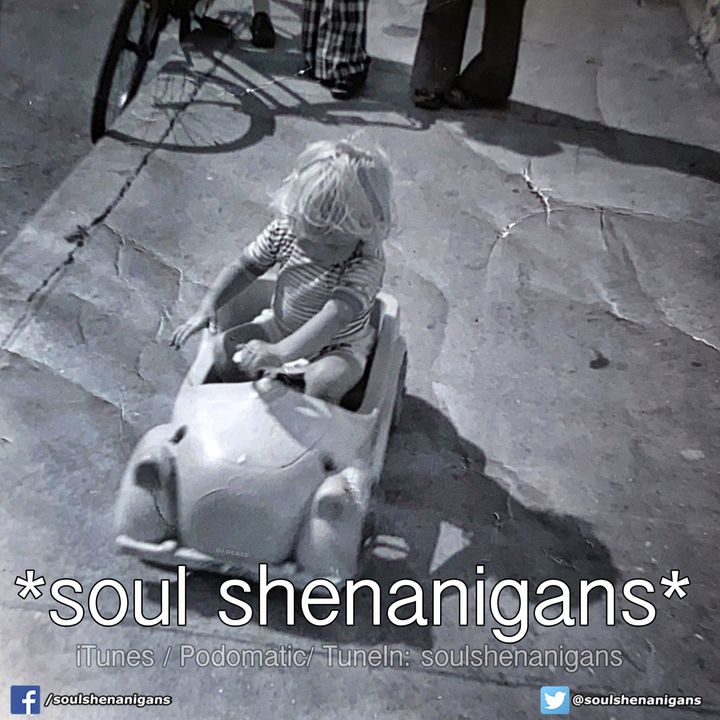 EP 567 ::: Soul Shenanigans ::: 2020 August 23rd
