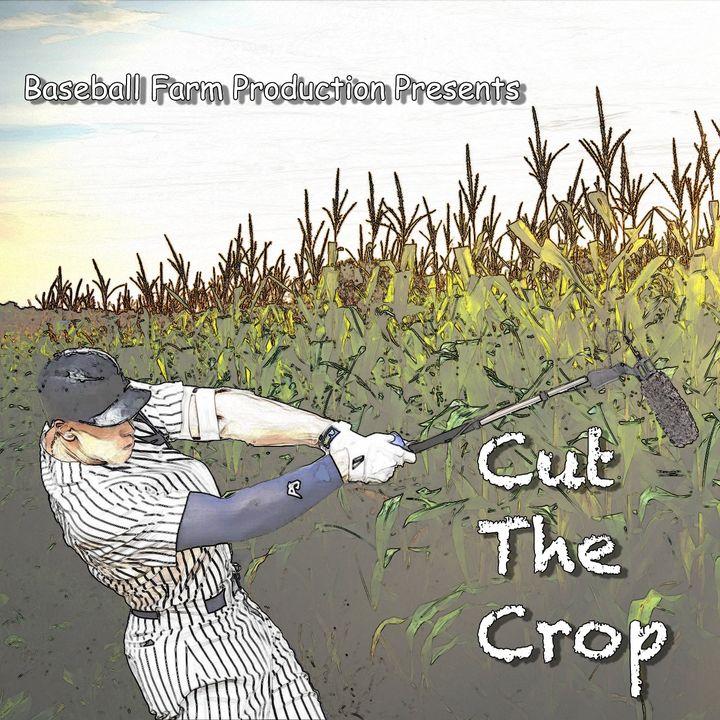 Cut the Crop Episode 1