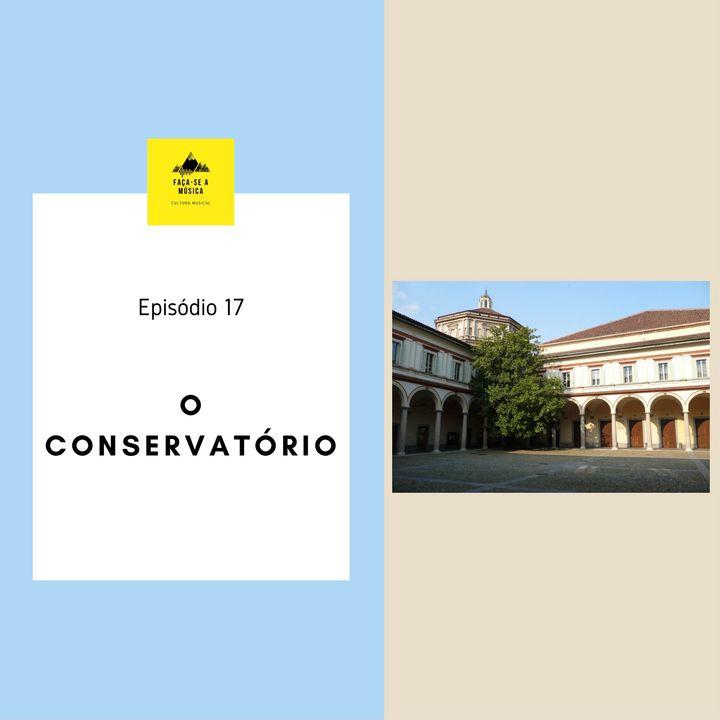 O Conservatório