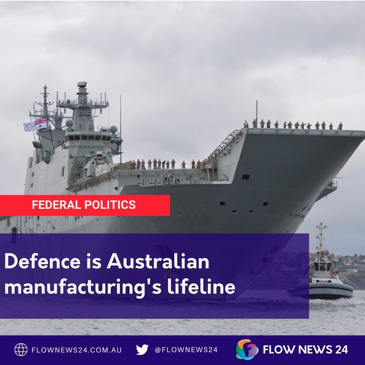 Is Defence the lifeline Australian manufacturing needs?