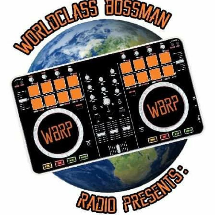 WorldclassBossmanRadioPresents..