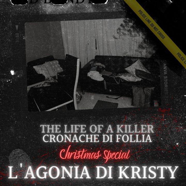 L'agonia di Kristy, torturato e ucciso a Natale