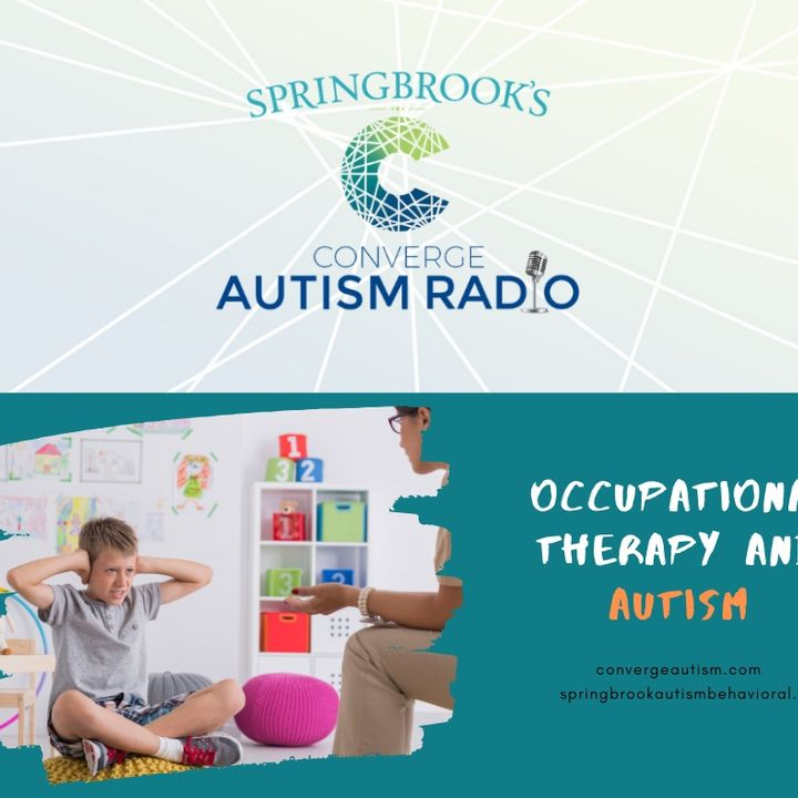 Occupational Therapy and Autism