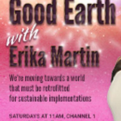 Good Earth with Erika Martin