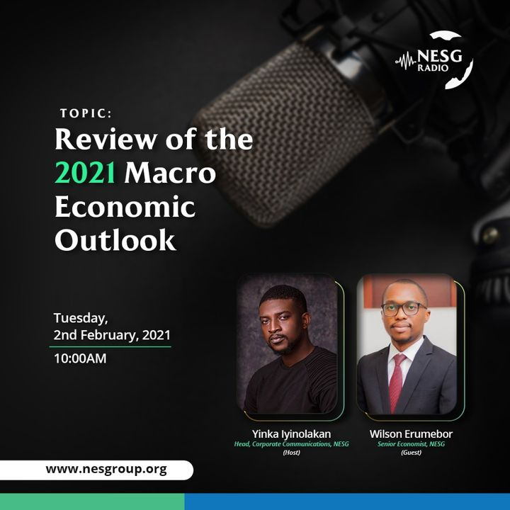 2021 Macroeconomic Outlook - Four Priorities for the Nigerian Economy in 2021 and Beyond