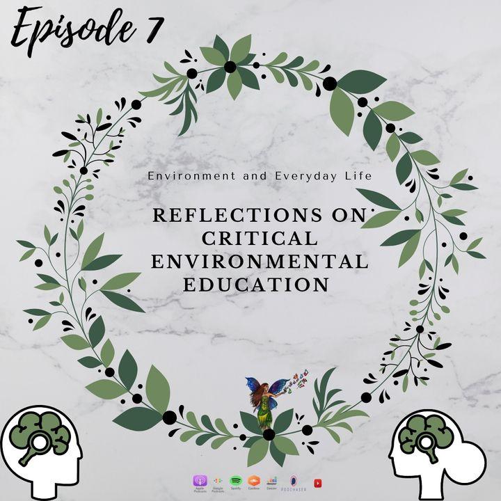 Episode 7- Reflections on critical environmental education