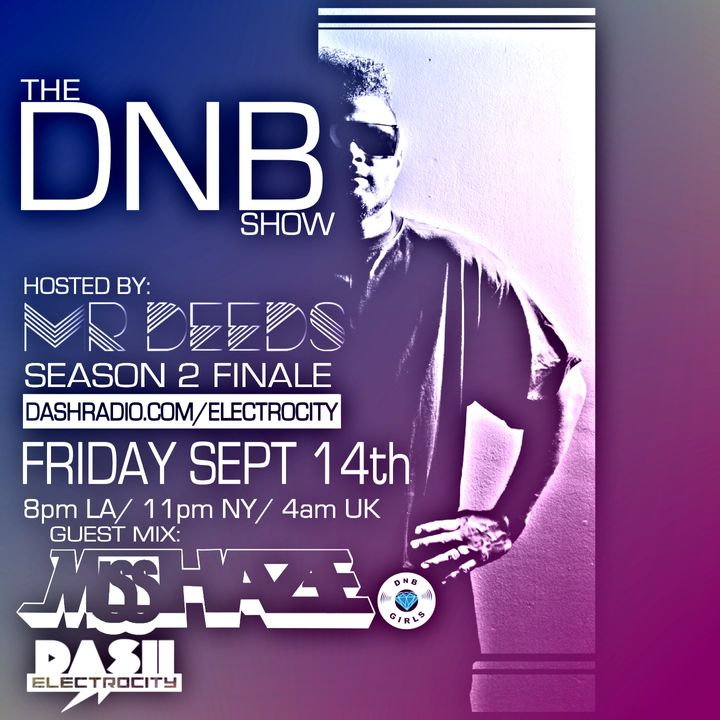 the DNB show S02E011 (guest mix Miss Haze)