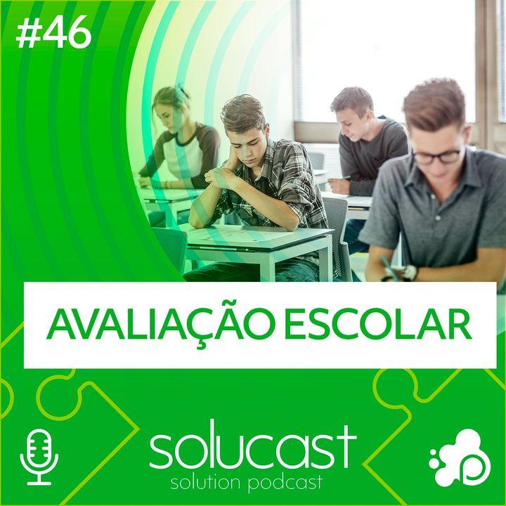 #46 - Avaliação Escolar