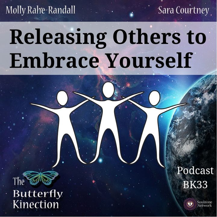 BK33: Releasing Others to Embrace Yourself