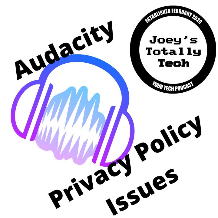 Audacity Privacy Policy Issues