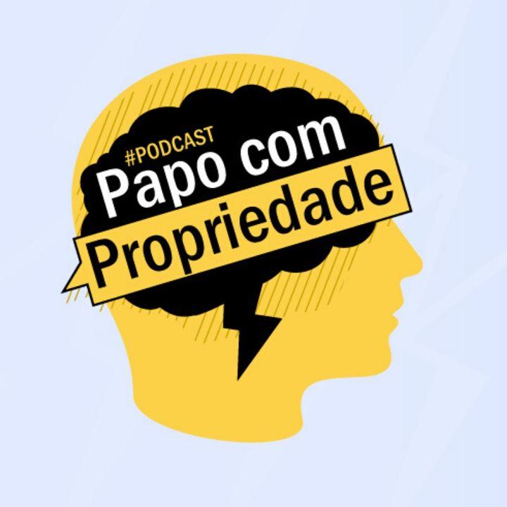 Pris - Podcast Papo com Propriedade - Episódio 1