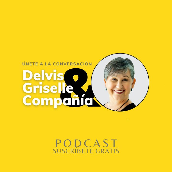 Delvis Griselle & Compañía