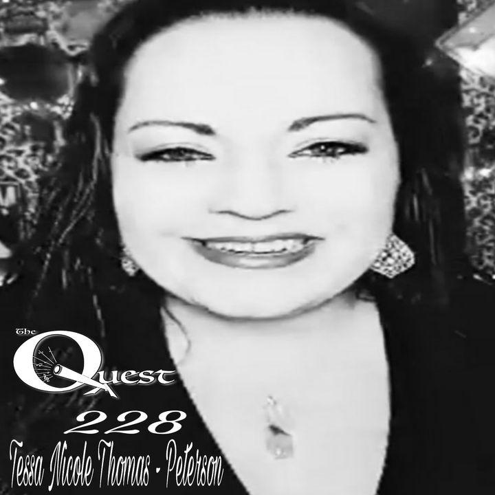 The Quest 228. Shes Baack! Tessa T.N.T.