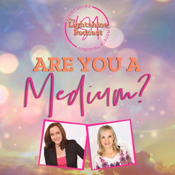 29: Are You a Medium?
