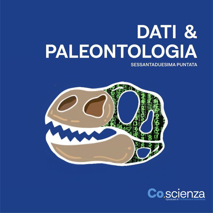 Dati & Paleontologia (Sessantaduesima Puntata)