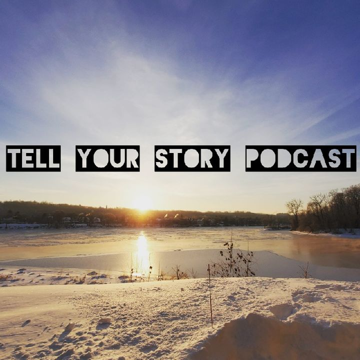 Episode 2 - Tell Your Story Podcast