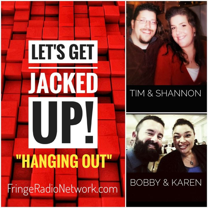 LET'S GET JACKED UP! Hanging Out