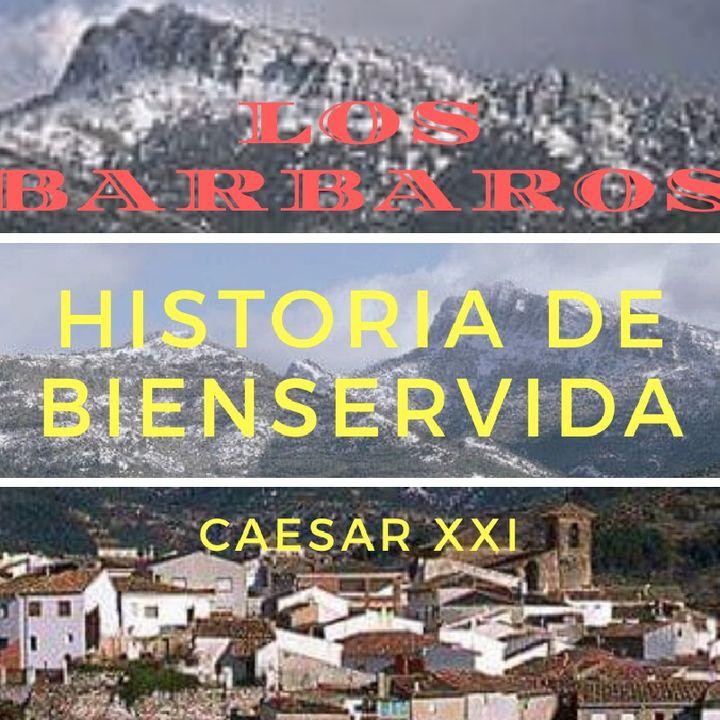Historia De Bienservida 10 LOS BARBAROS