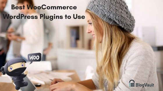 What Are Some Best WooCommerce WordPress Plugins to Use