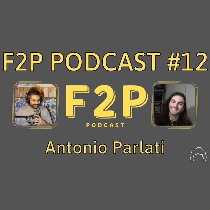 L' Importanza della Pronuncia | F2P #12 - Antonio Parlati