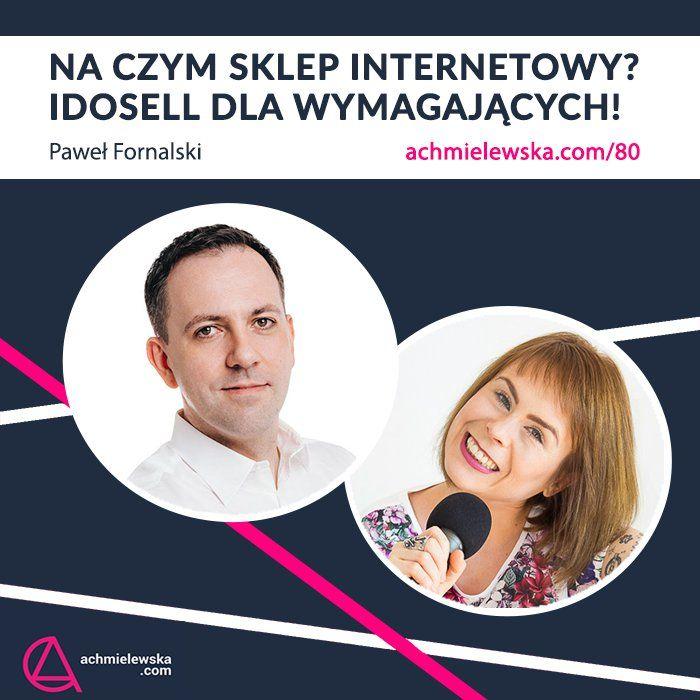 80 IdoSell - system do sprzedaży internetowej dla wymagających - Paweł Fornalski