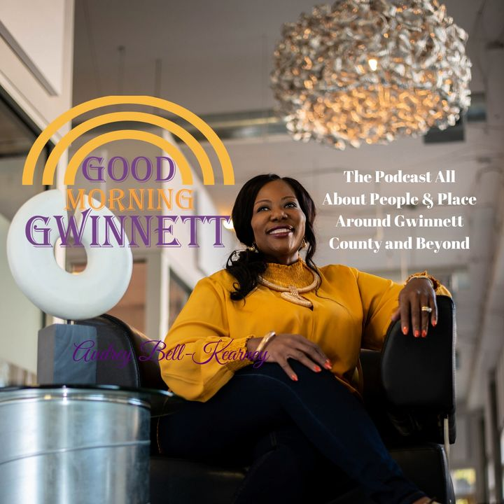 Good Morning Gwinnett Podcast