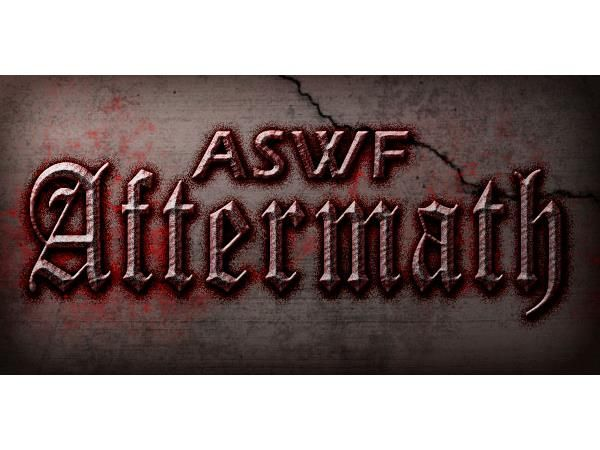 """ASWF Aftermath: """"Against The World"""" Recap Show"""