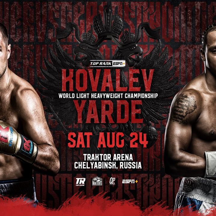 Preview Of The WBO Light-Heavyweight TitleFight Sergey Kovalev-Anthony Yarde In Russia Live On ESPN+ And BT Sport Plus 4 World Titlefight's!