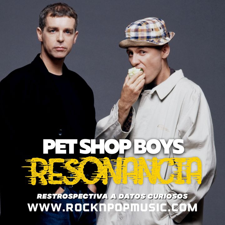 Resonancia #009 Pet Shop Boys