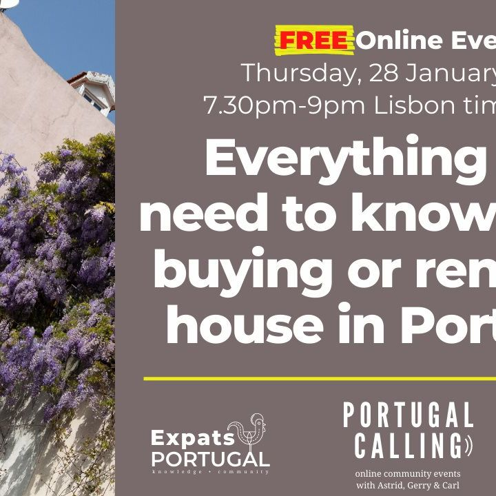 Expats Portugal: Everything you need to know about buying or renting in Portugal