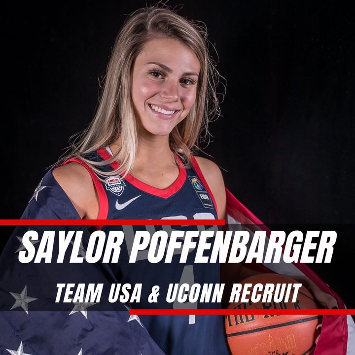 I Am More Than Basketball | Saylor Poffenbarger - Team USA & UCONN Recruit