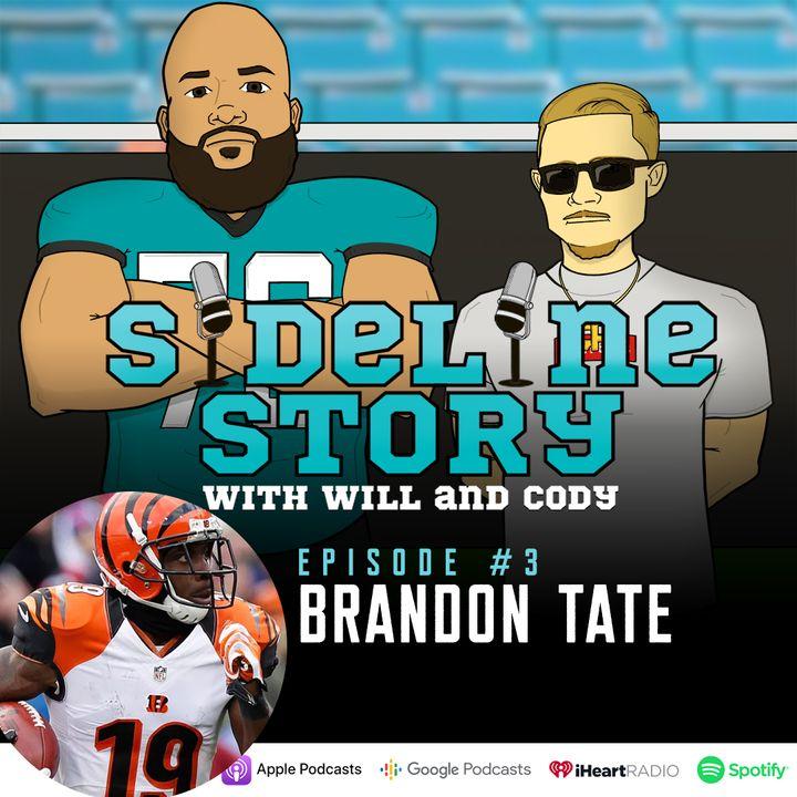 Episode #3 w/ Brandon Tate
