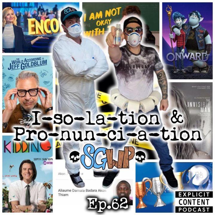 Ep 62 - Isolation & Pronunciation