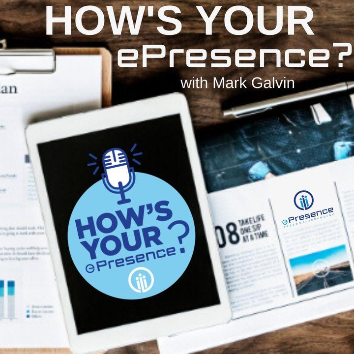 How's Your ePresence?