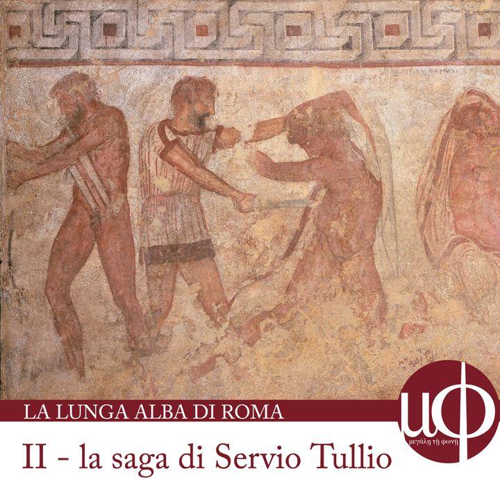 La lunga Alba di Roma - La saga di Servio Tullio - seconda puntata