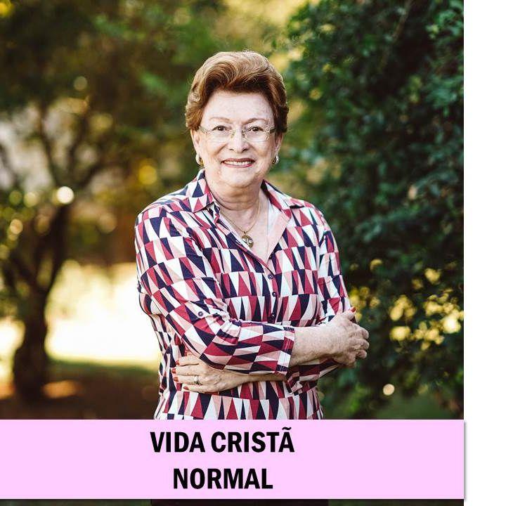 Vida cristã normal // Pra. Suely Bezerra